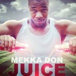 Juice, Juice, Juice Thank you Mekka!